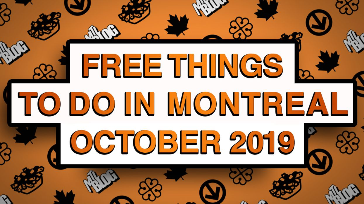 29 Free Things To Do In Montreal This October 2019