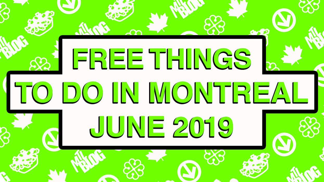 Free Things To Do In Montreal This June