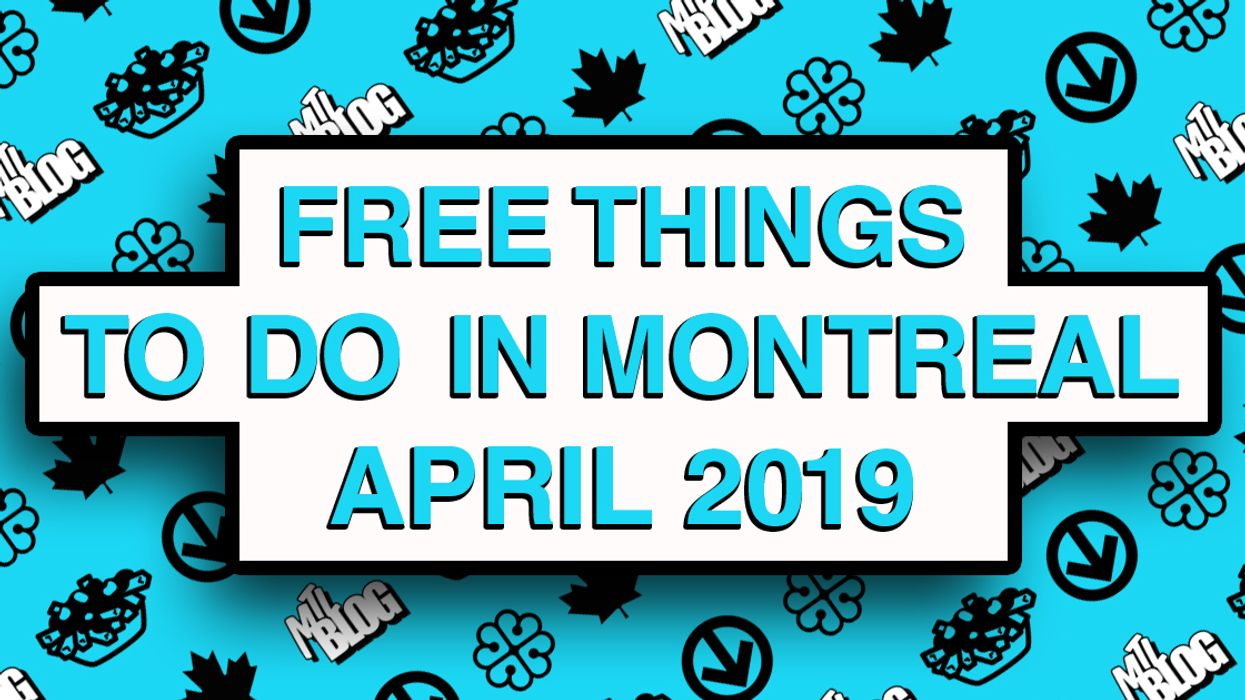 Free Things To Do In Montreal This April