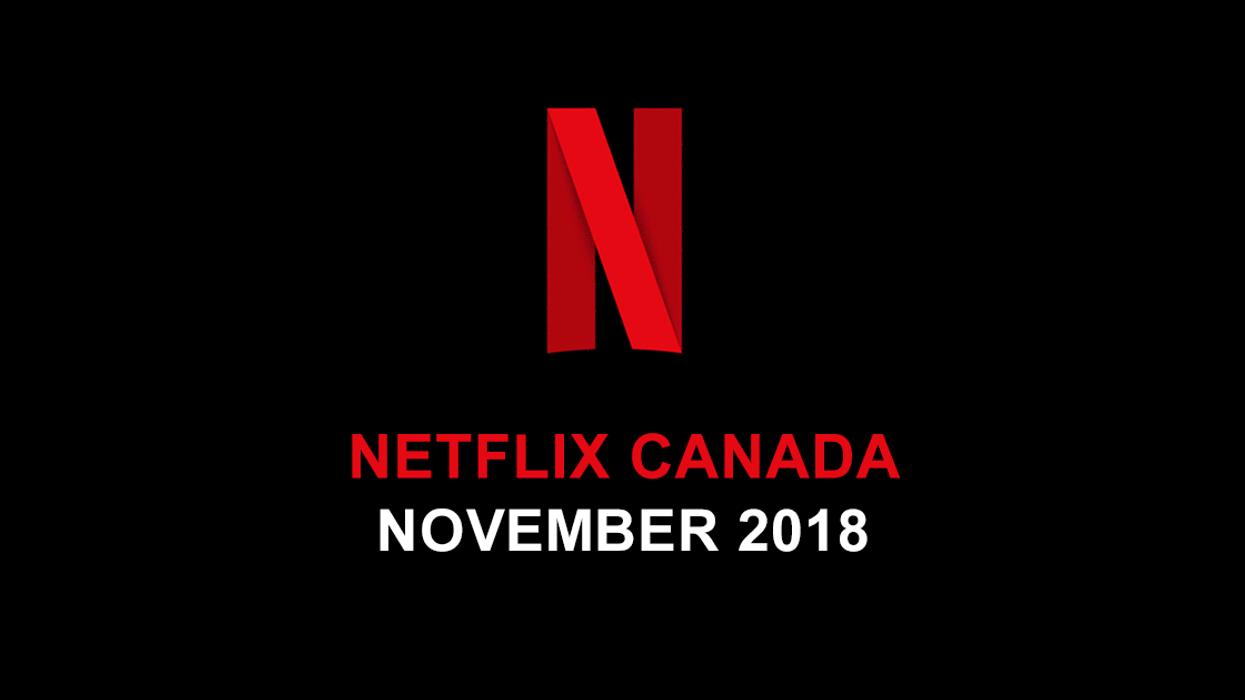 Netflix Canada November 2018 Movie & TV Shows Announced