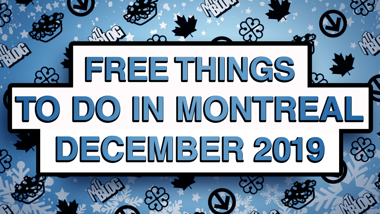 30 Free Things To Do In Montreal This December 2019