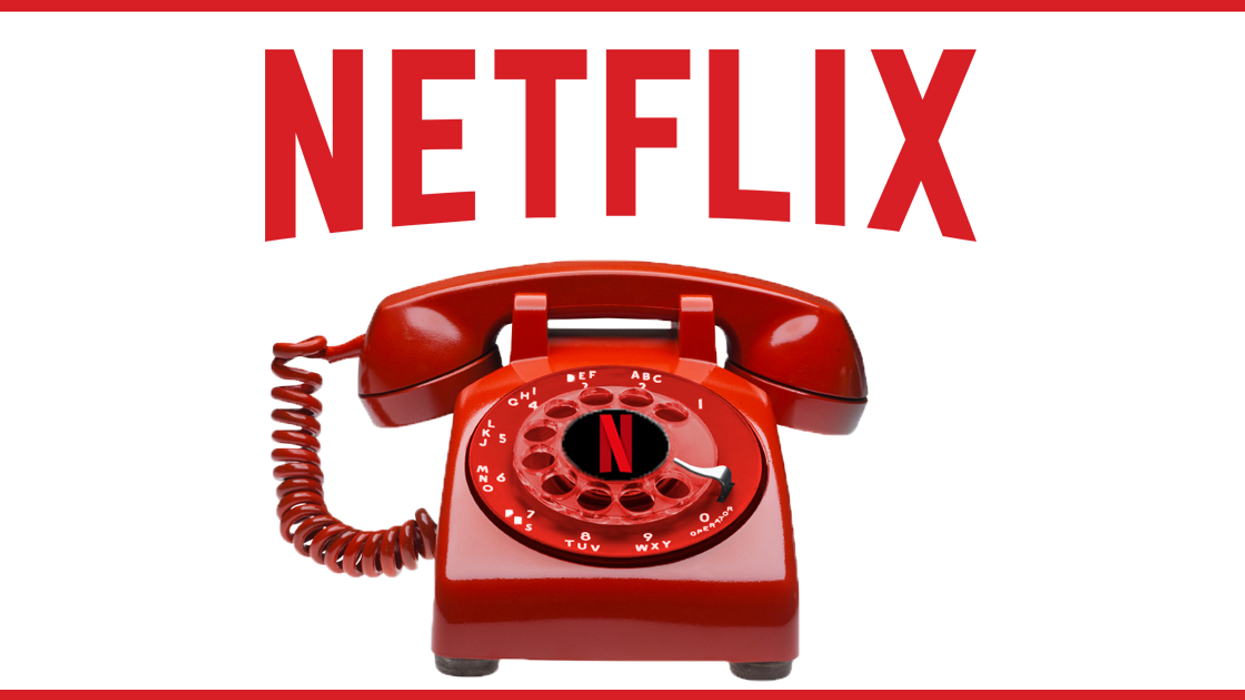 Netflix Has A New Hilarious Hotline You Can Call Right Now