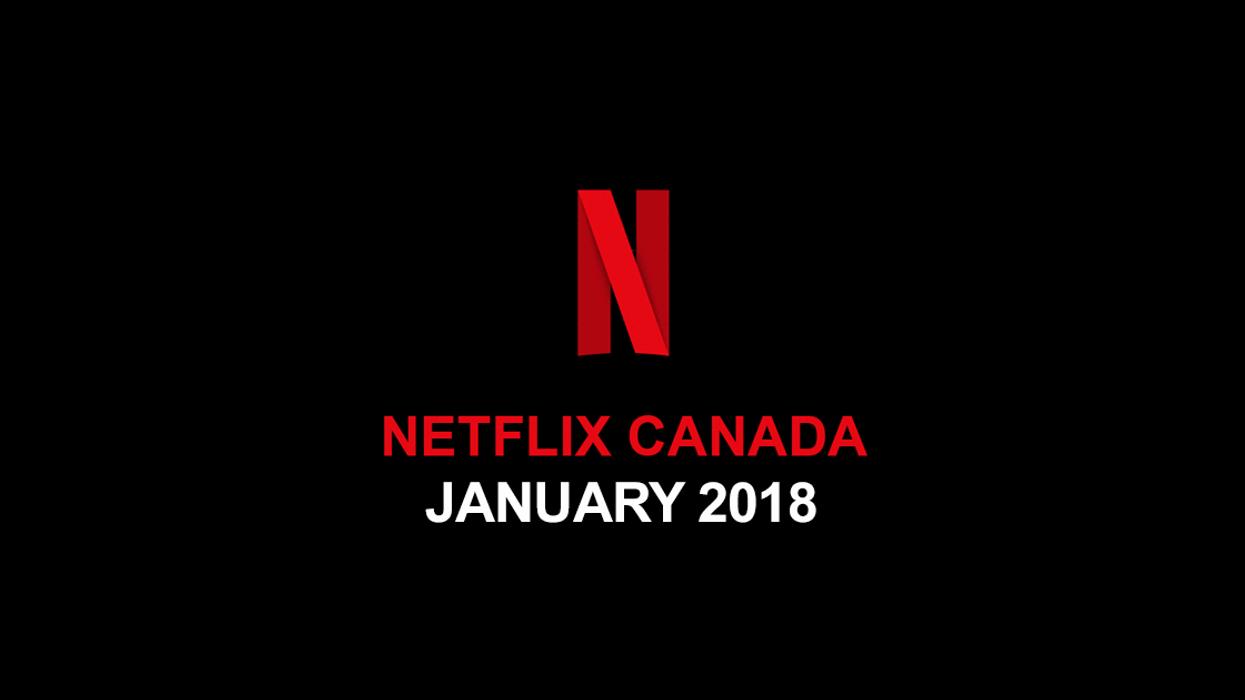 Netflix Canada January 2018 Movie & TV Shows Announced