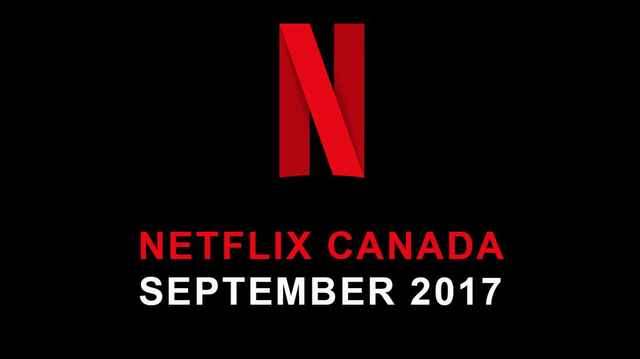 Netflix Canada September 2017 Movie & TV Shows Announced