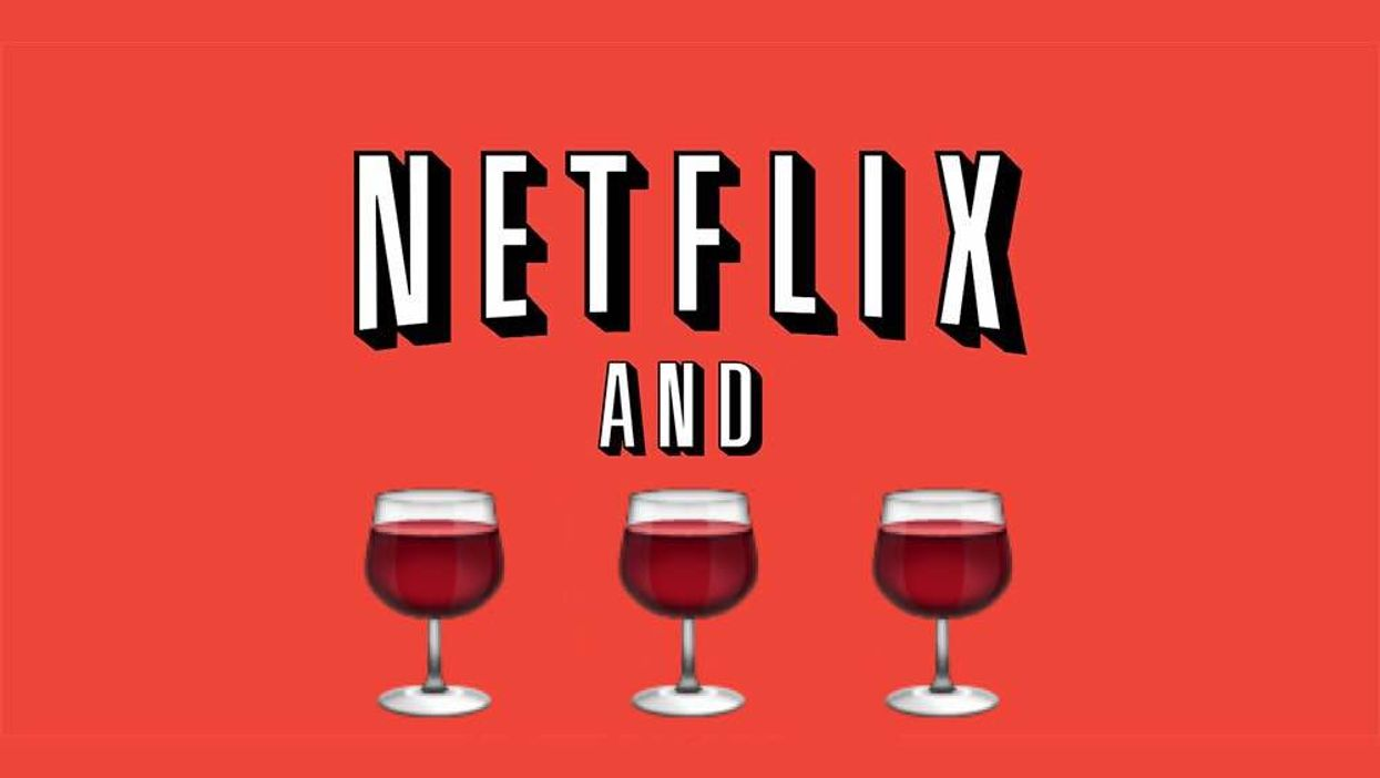 'Netflix And Wine' Is The Boyfriend You Need This Fall