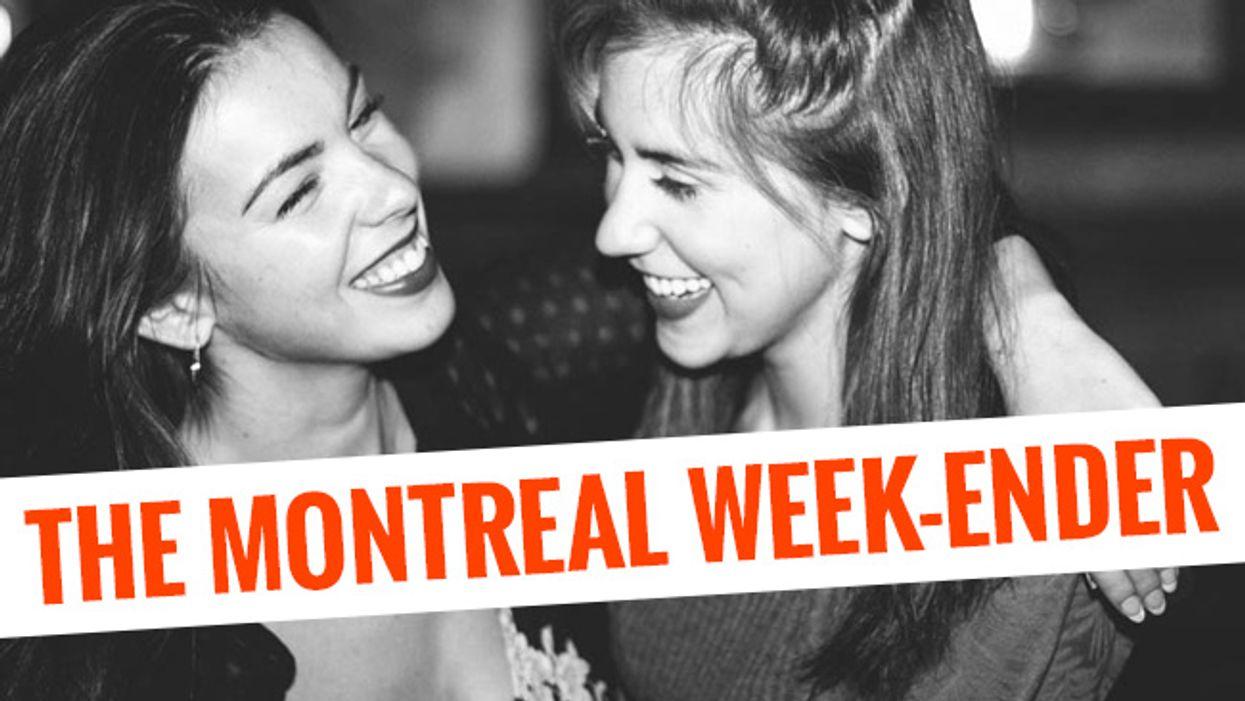 The Montreal Week-Ender: November 13th - November 16th