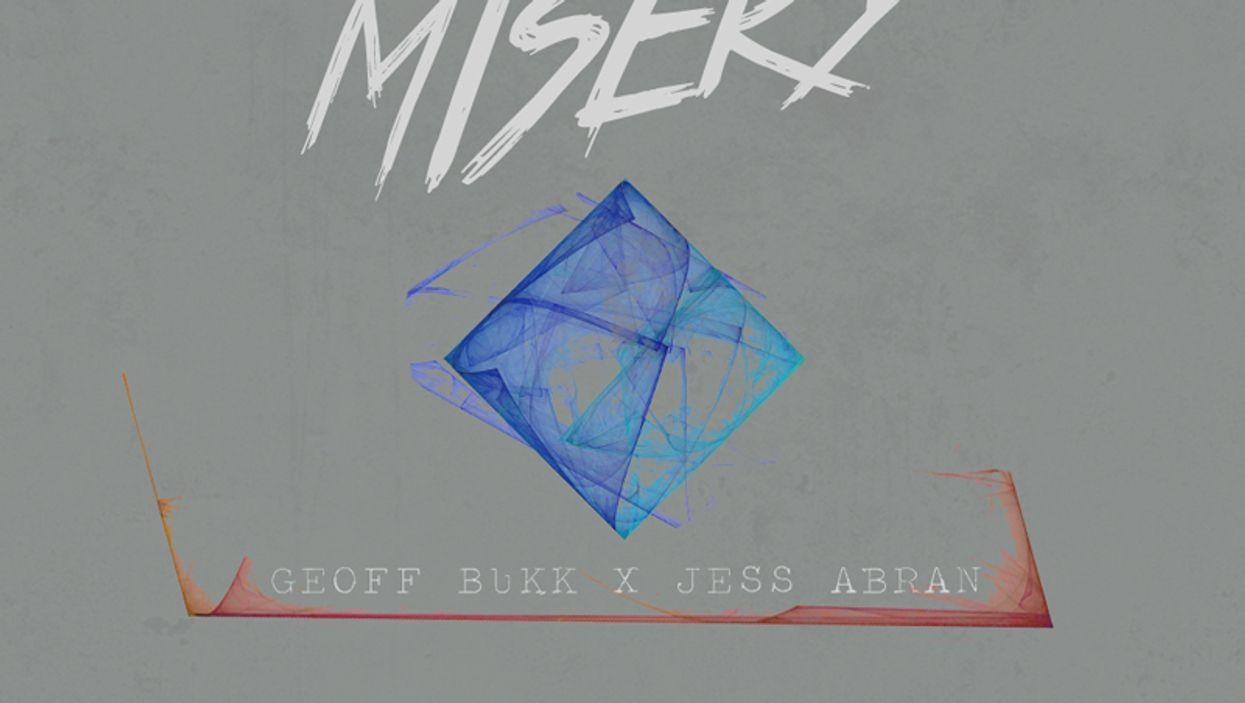 GEOFF BUKK & JESS ABRAN - MISERY