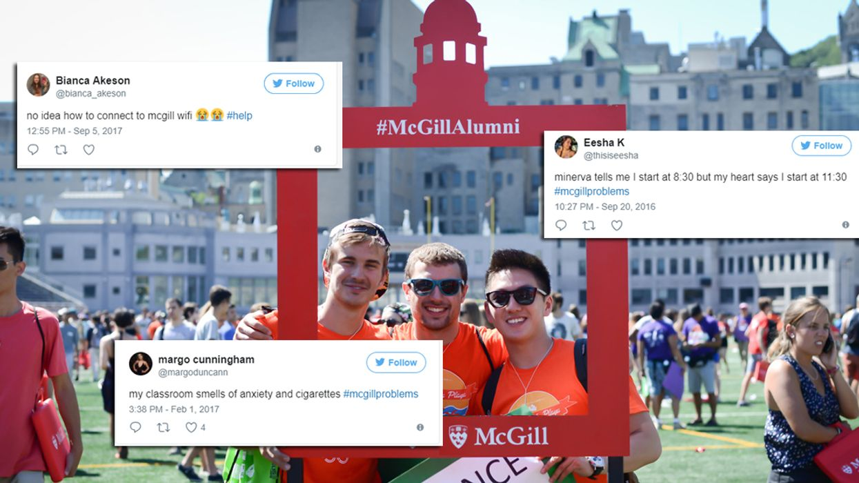 22 #McGillProblems Only Montreal University Students Will Understand