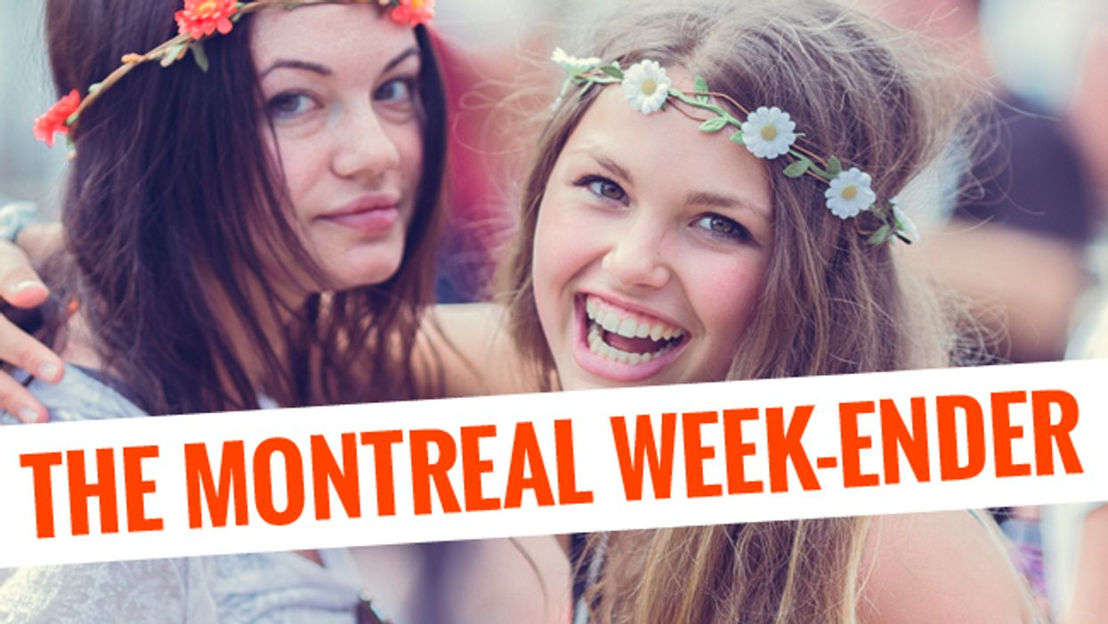 The Montreal Week-Ender: July 10th – July 13th