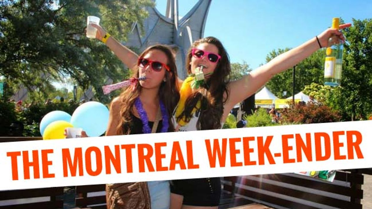 The Montreal Week-Ender: July 3rd – July 6th
