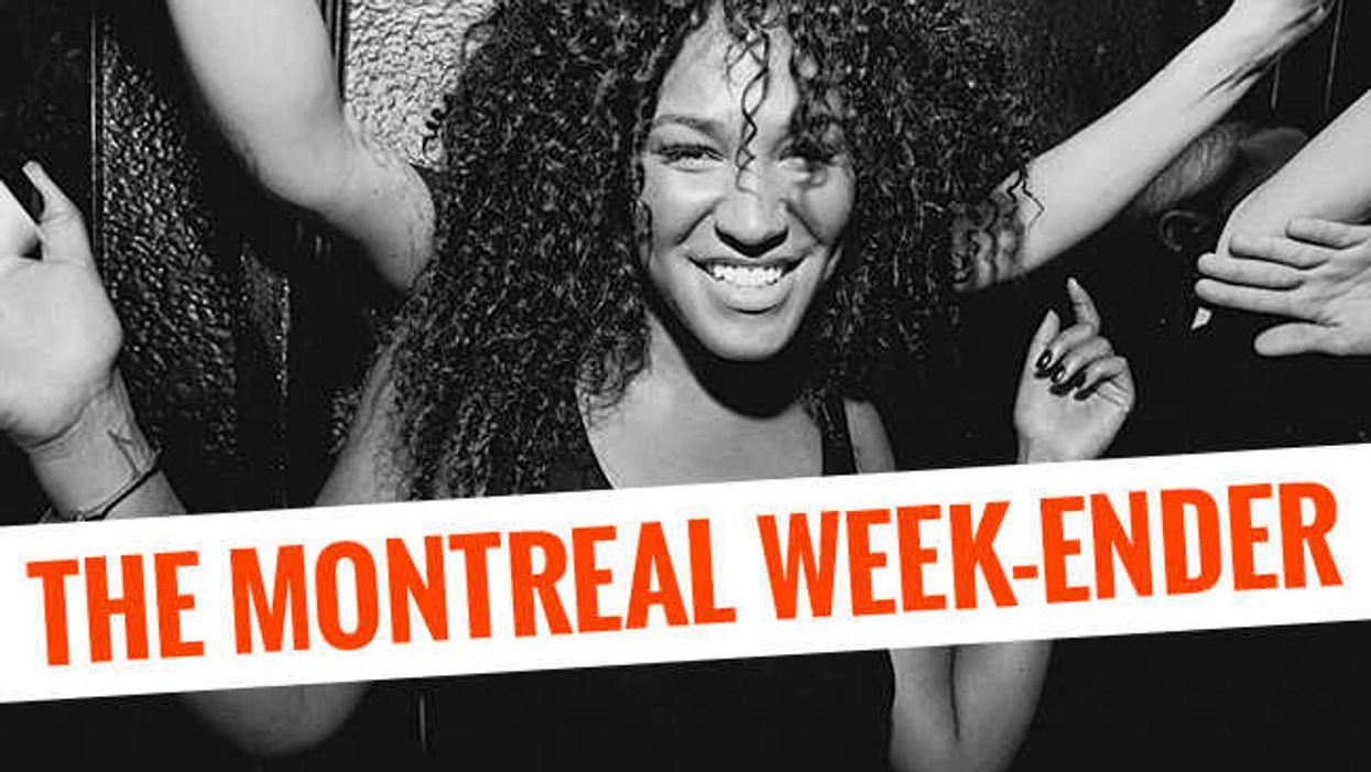The Montreal Week-Ender: May 8th – May 10th