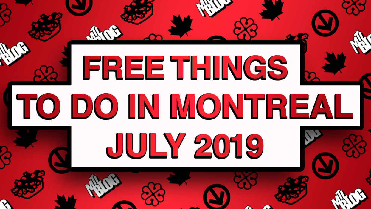 30 Free Things To Do In Montreal This July