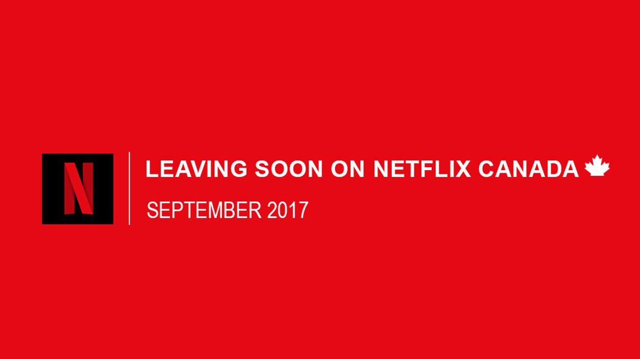 Everything Leaving Netflix Canada September 2017