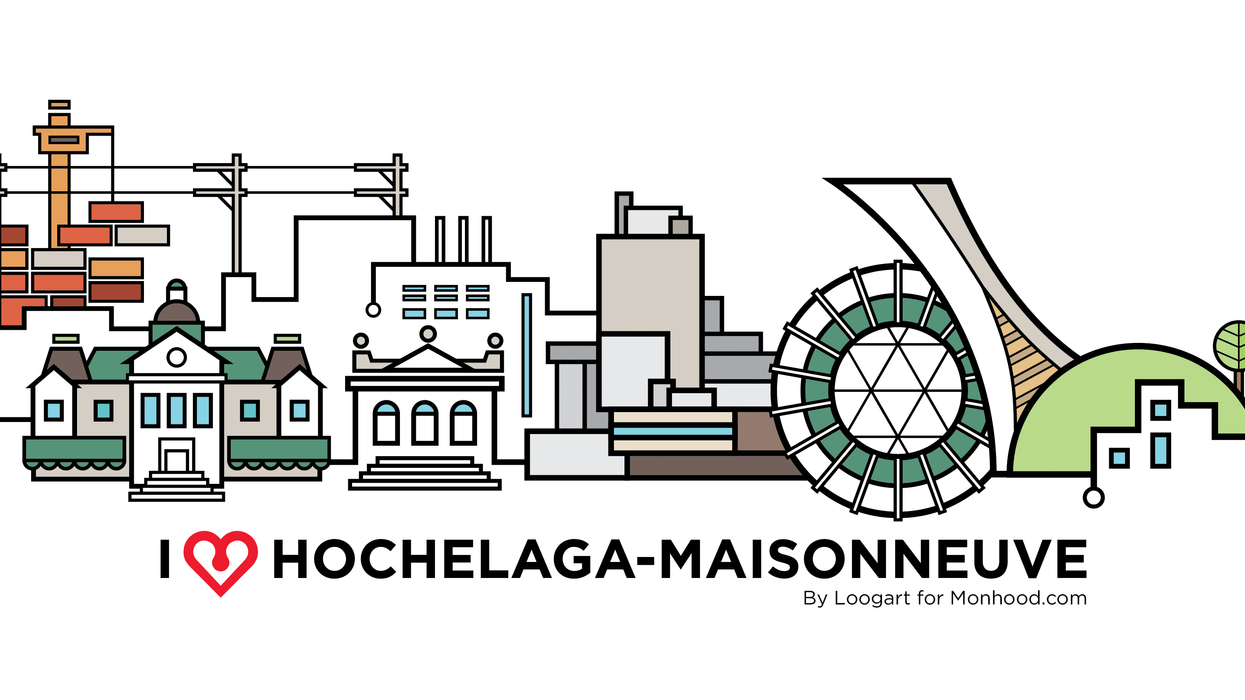 I Love Montreal: Hochelaga-Maisonneuve & Outrement
